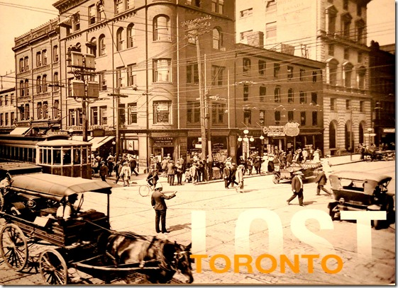 Lost Toronto — by Doug Taylor