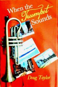 Book cover of When the Trumpet Sounds by Doug Taylor